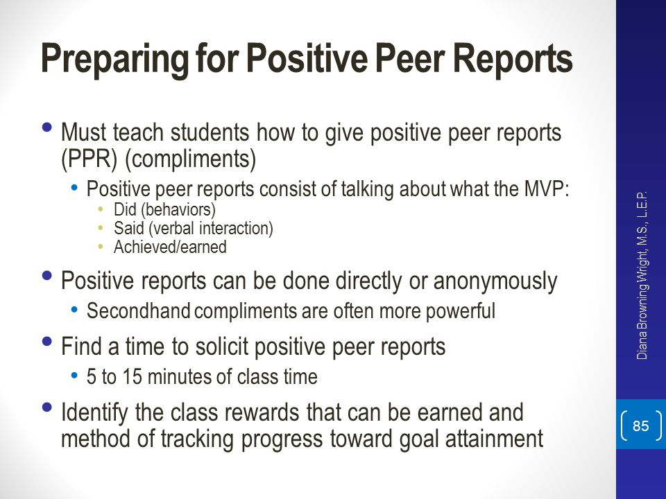 Preparing for Positive Peer Reports