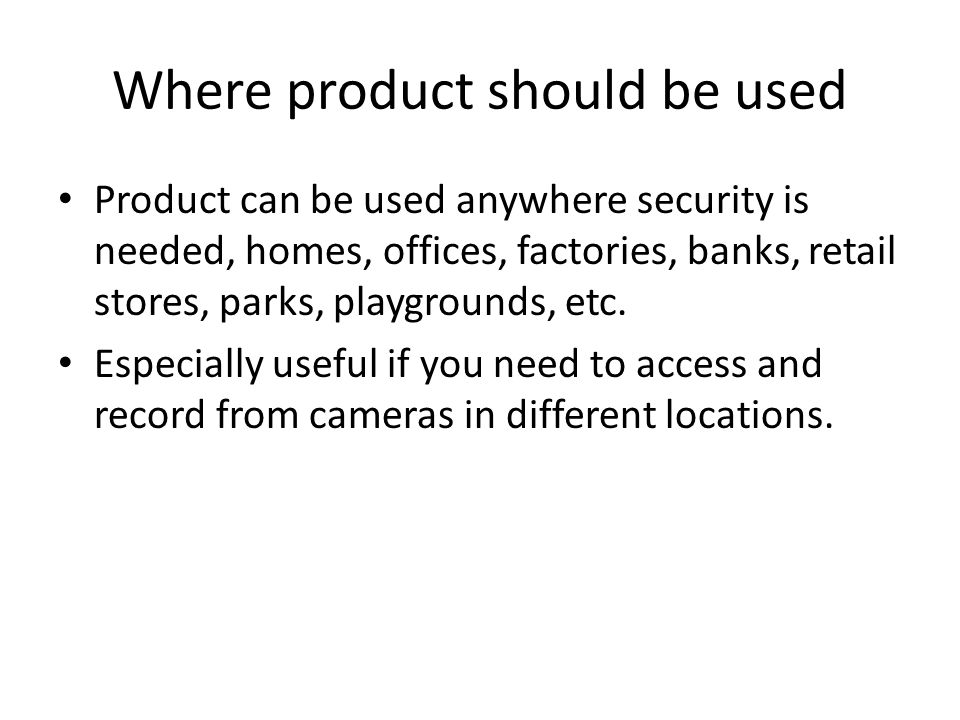 Where product should be used