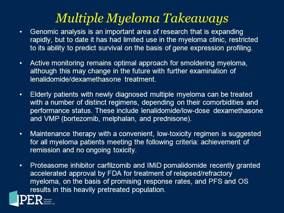 Multiple Myeloma Takeaways