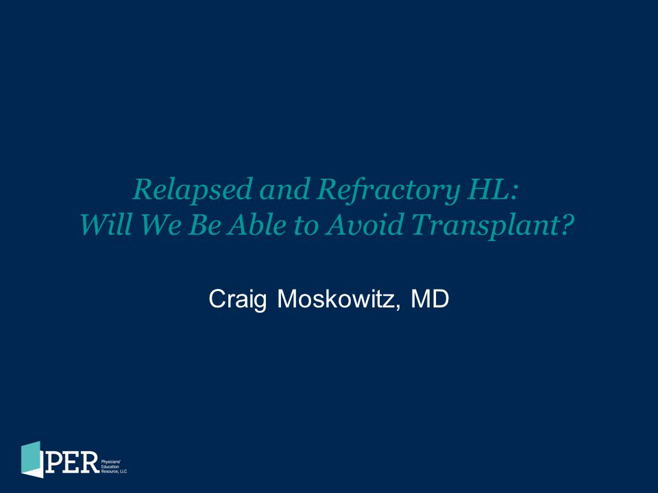 Relapsed and Refractory HL: Will We Be Able to Avoid Transplant