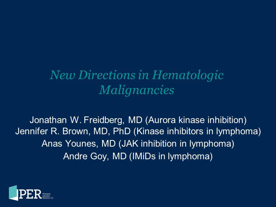 New Directions in Hematologic Malignancies