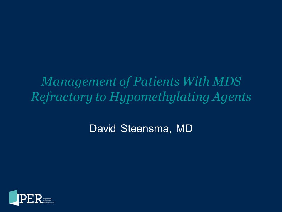 Management of Patients With MDS Refractory to Hypomethylating Agents
