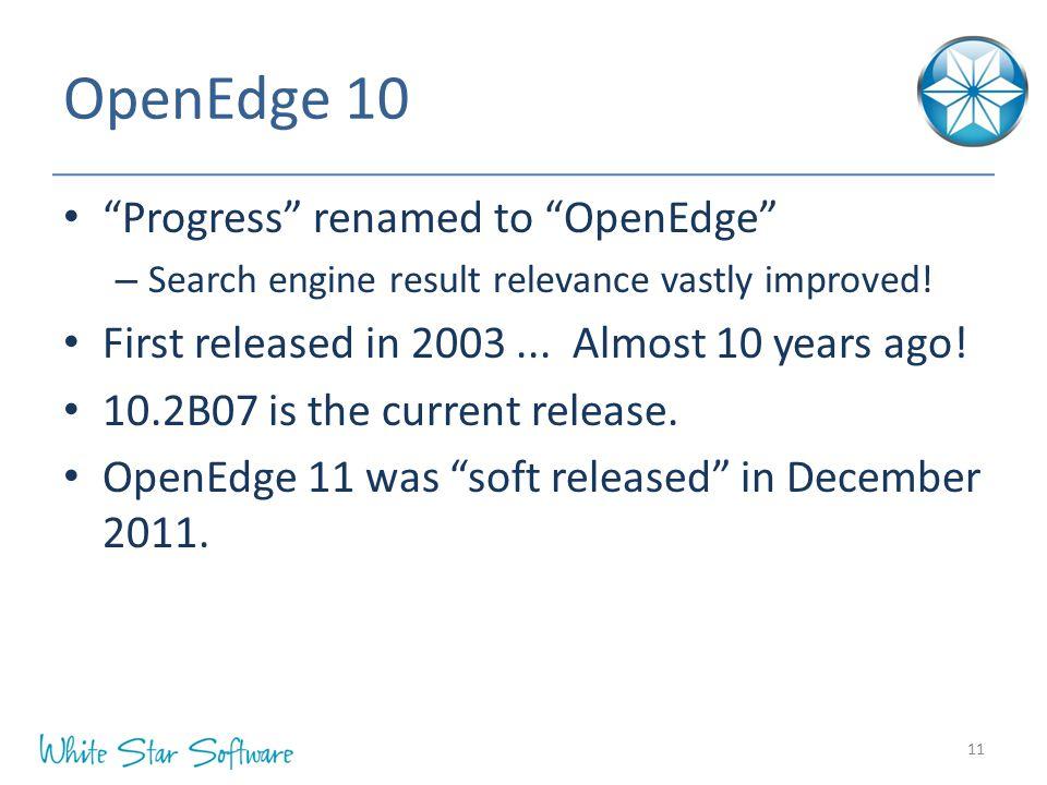 OpenEdge 10 Progress renamed to OpenEdge