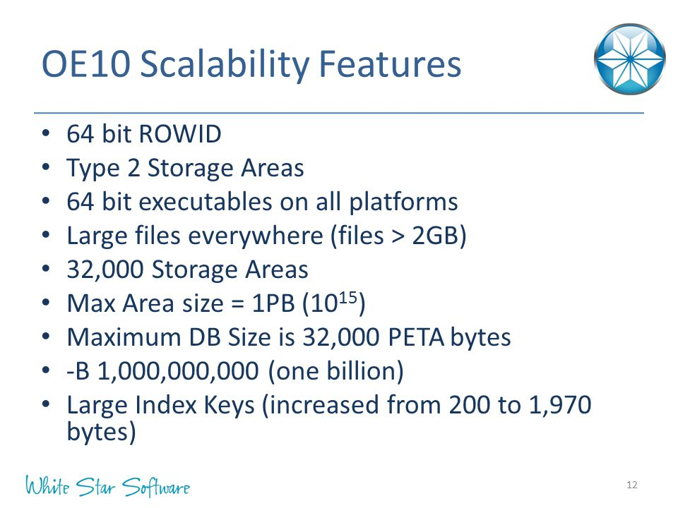 OE10 Scalability Features