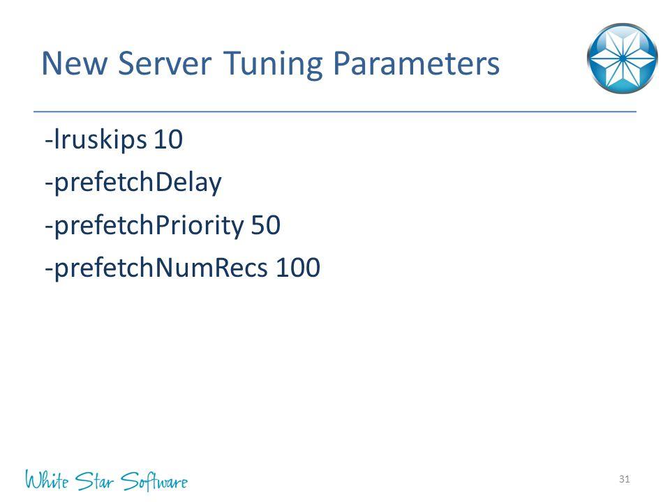 New Server Tuning Parameters
