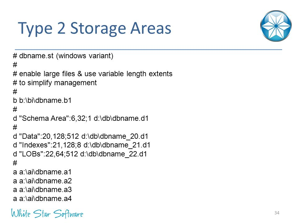 Type 2 Storage Areas # dbname.st (windows variant) #