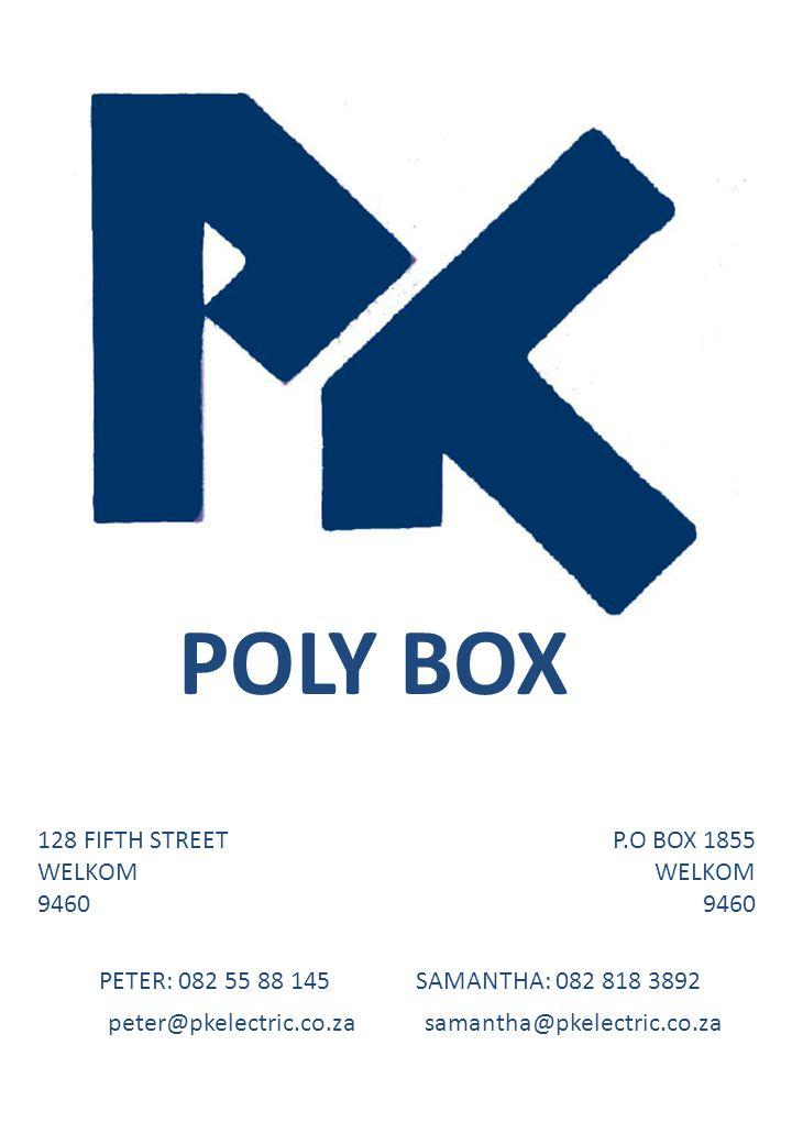 POLY BOX 128 FIFTH STREET WELKOM 9460 P.O BOX 1855 WELKOM 9460