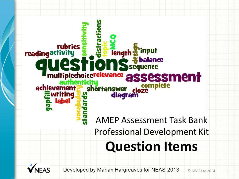 AMEP Assessment Task Bank Professional Development Kit Question Items