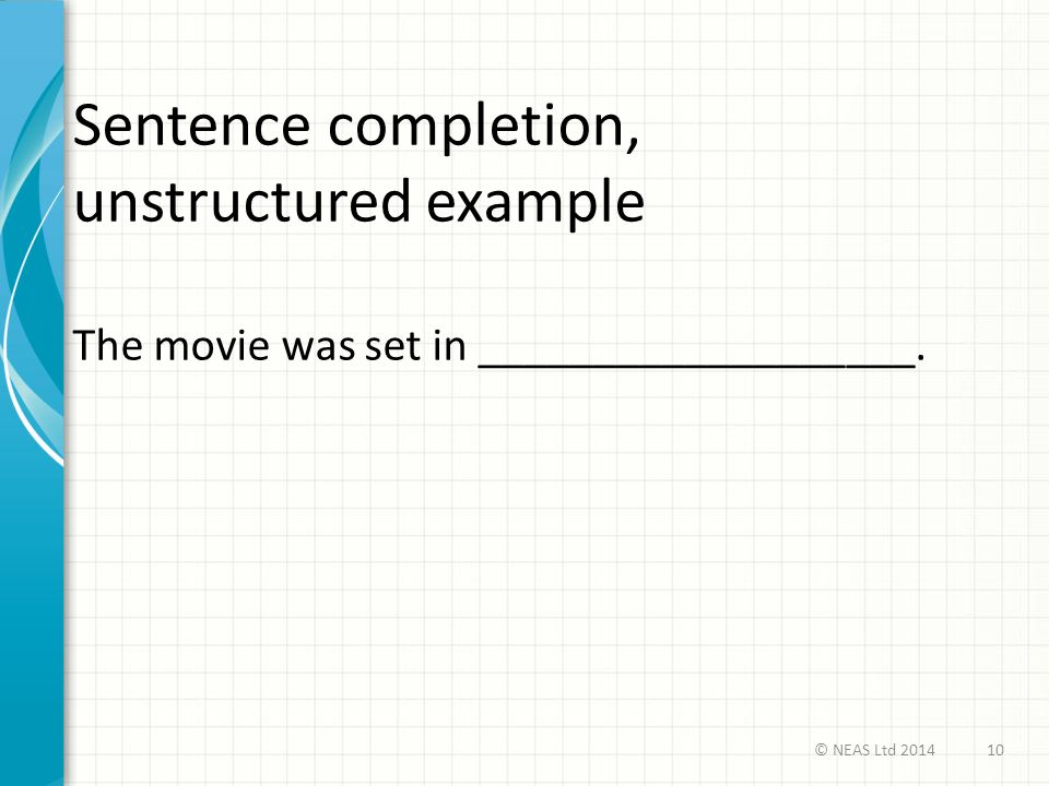 Sentence completion, unstructured example
