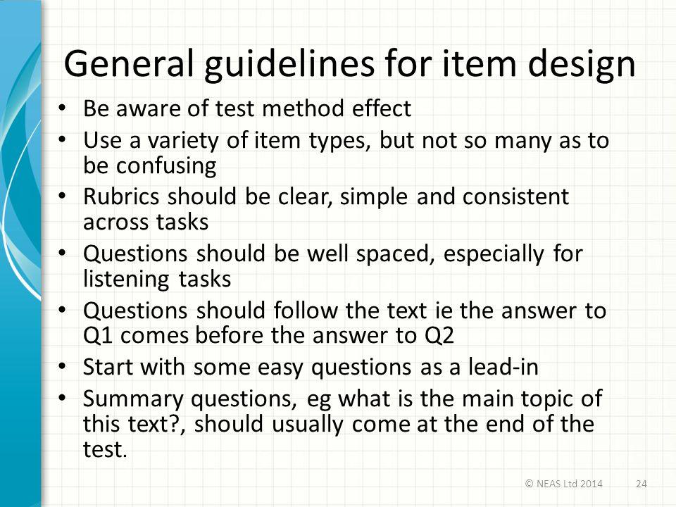 General guidelines for item design