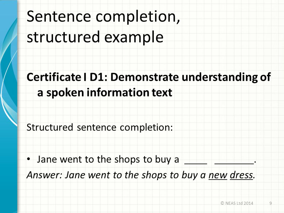 Sentence completion, structured example