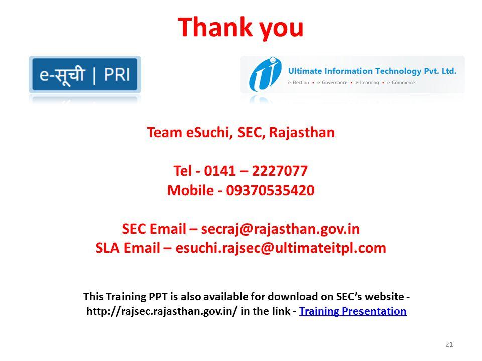 Thank you Team eSuchi, SEC, Rajasthan Tel - 0141 – 2227077