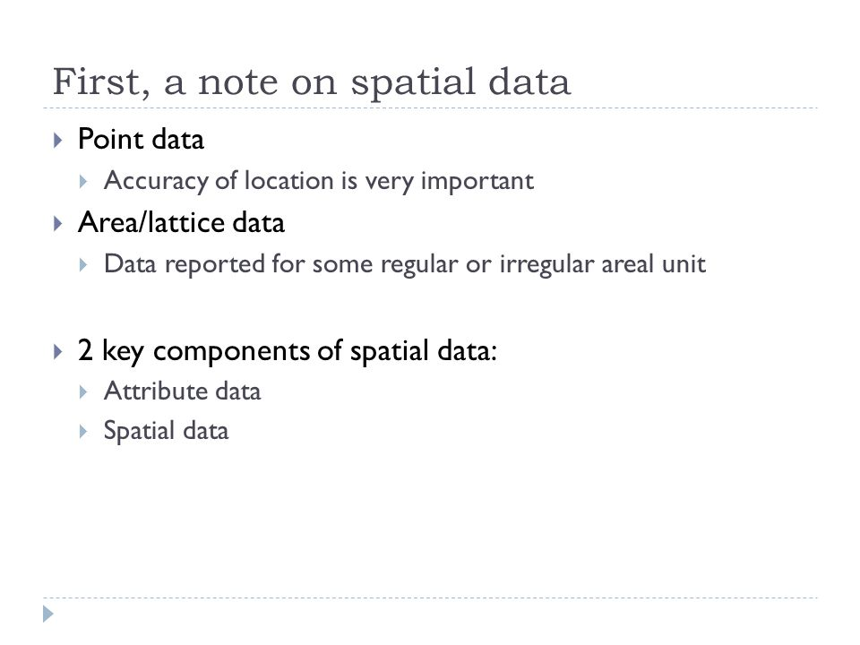 First, a note on spatial data