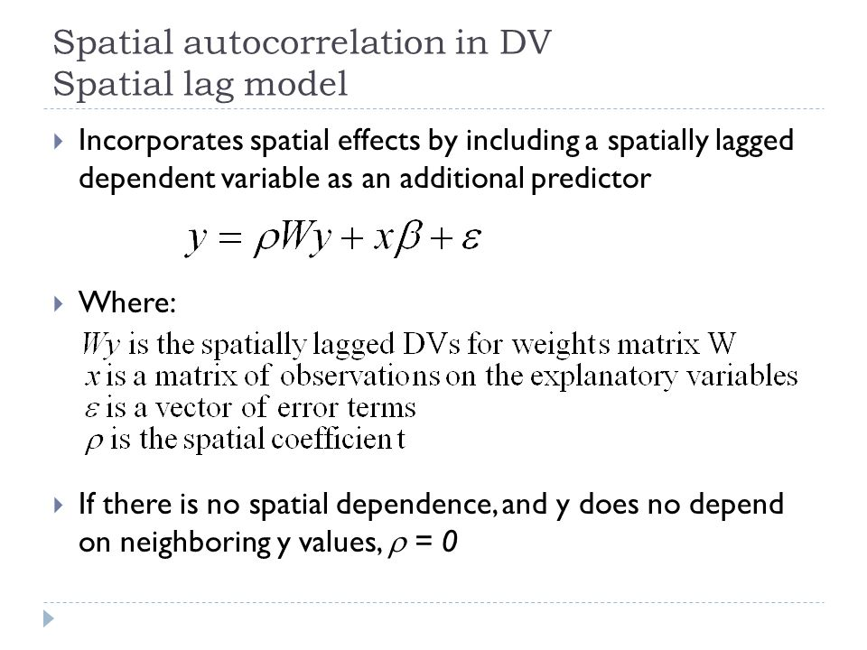 Spatial autocorrelation in DV Spatial lag model