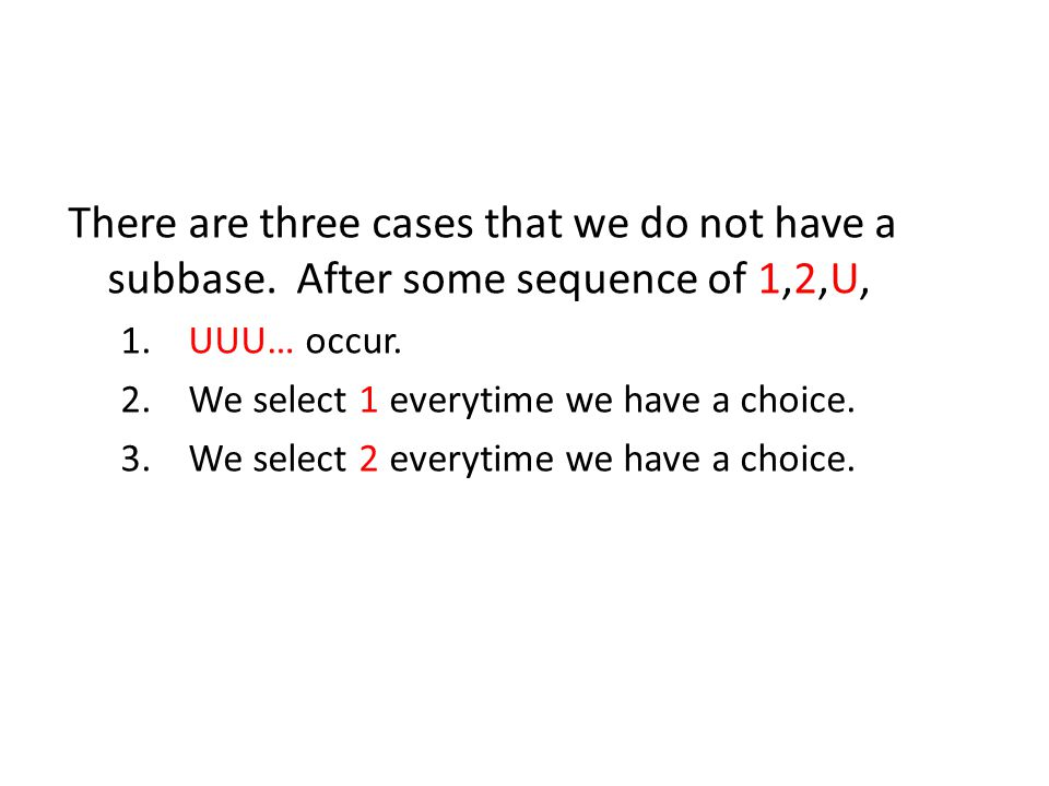 There are three cases that we do not have a subbase