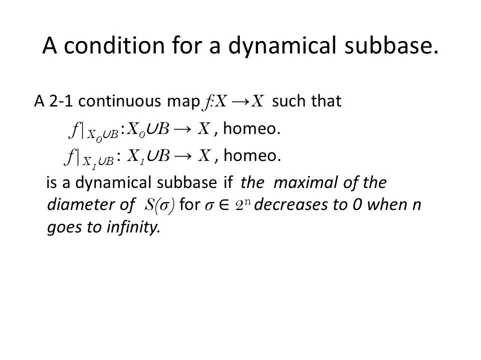 A condition for a dynamical subbase.