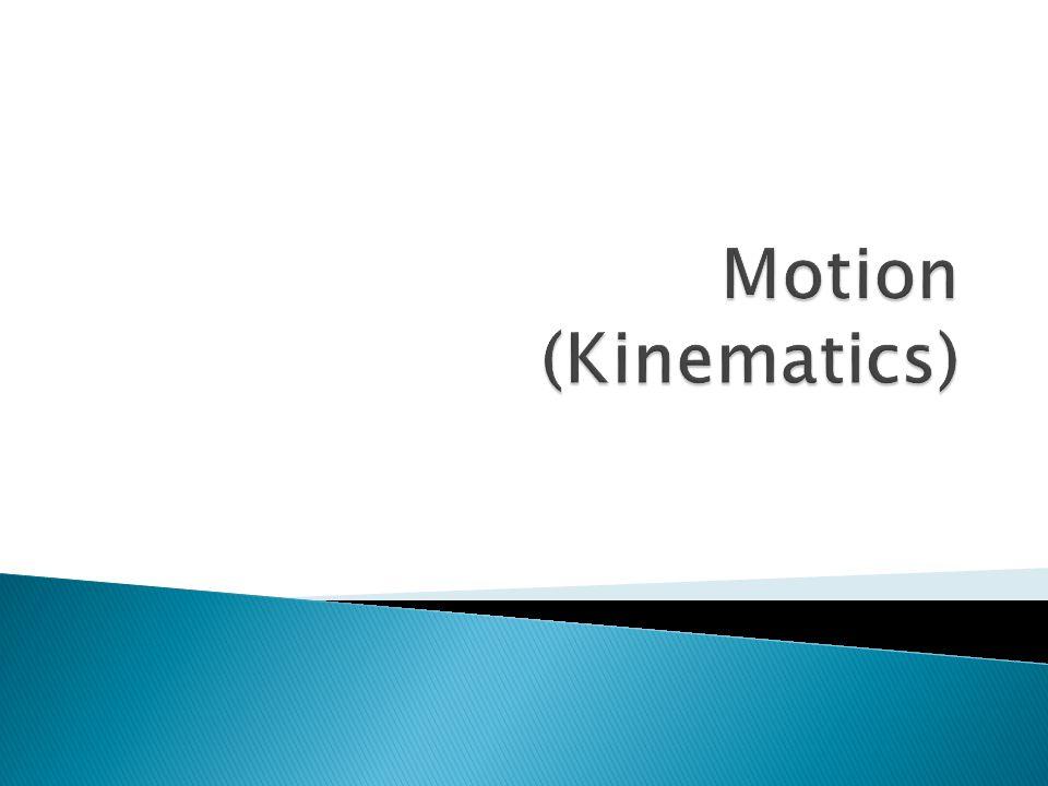 Motion (Kinematics)