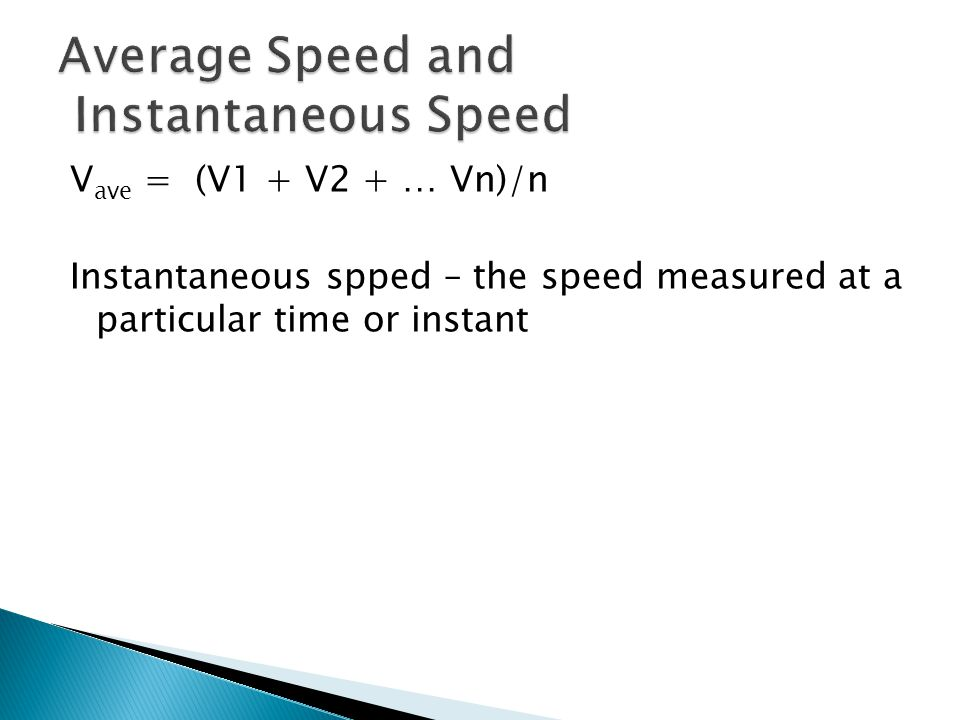 Average Speed and Instantaneous Speed