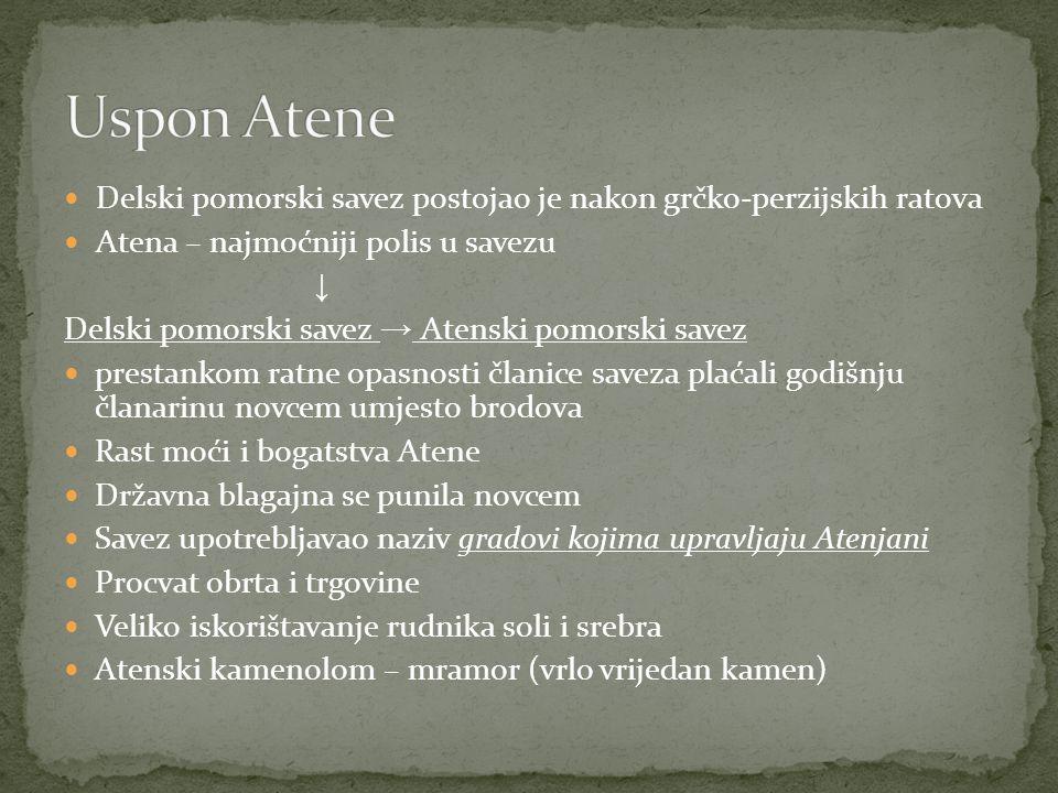 Uspon Atene Delski pomorski savez postojao je nakon grčko-perzijskih ratova. Atena – najmoćniji polis u savezu.