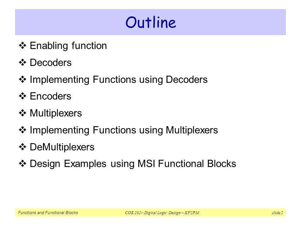 Outline Enabling function Decoders