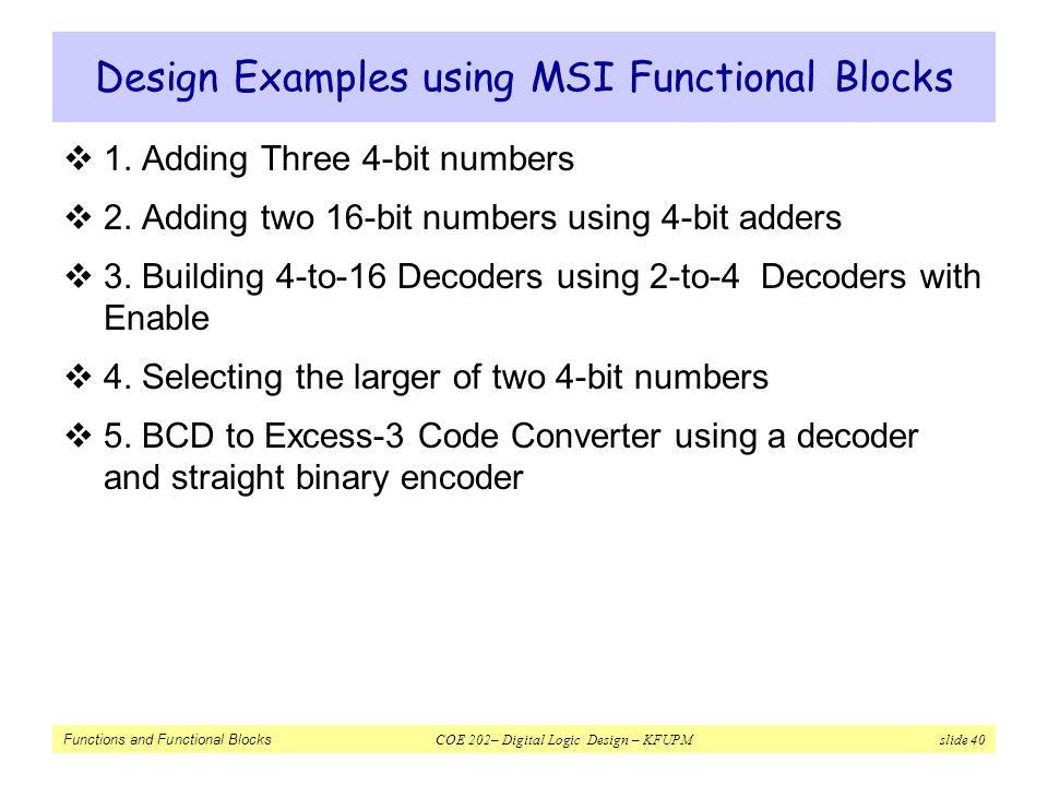 Design Examples using MSI Functional Blocks