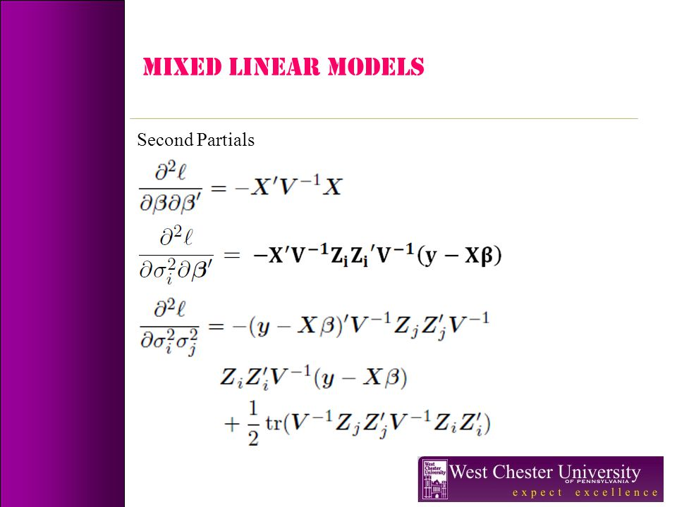 MIXED LINEAR MODELS Second Partials