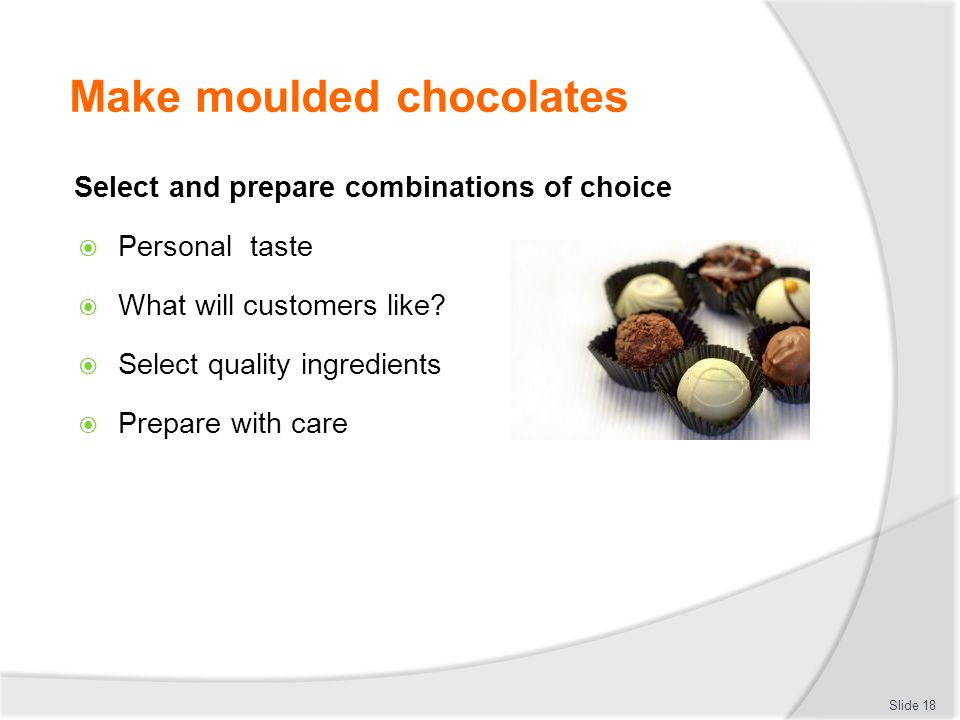 Make moulded chocolates