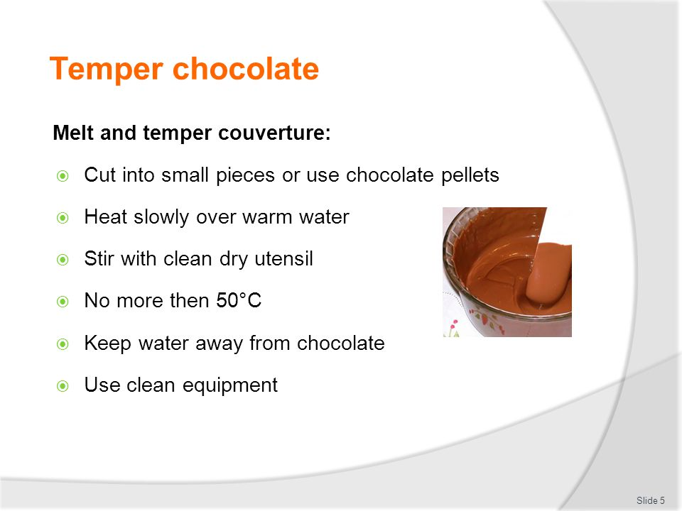 Temper chocolate Melt and temper couverture: