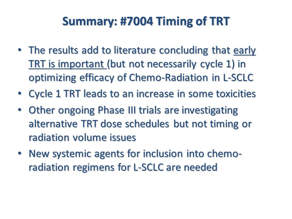 Summary: #7004 Timing of TRT
