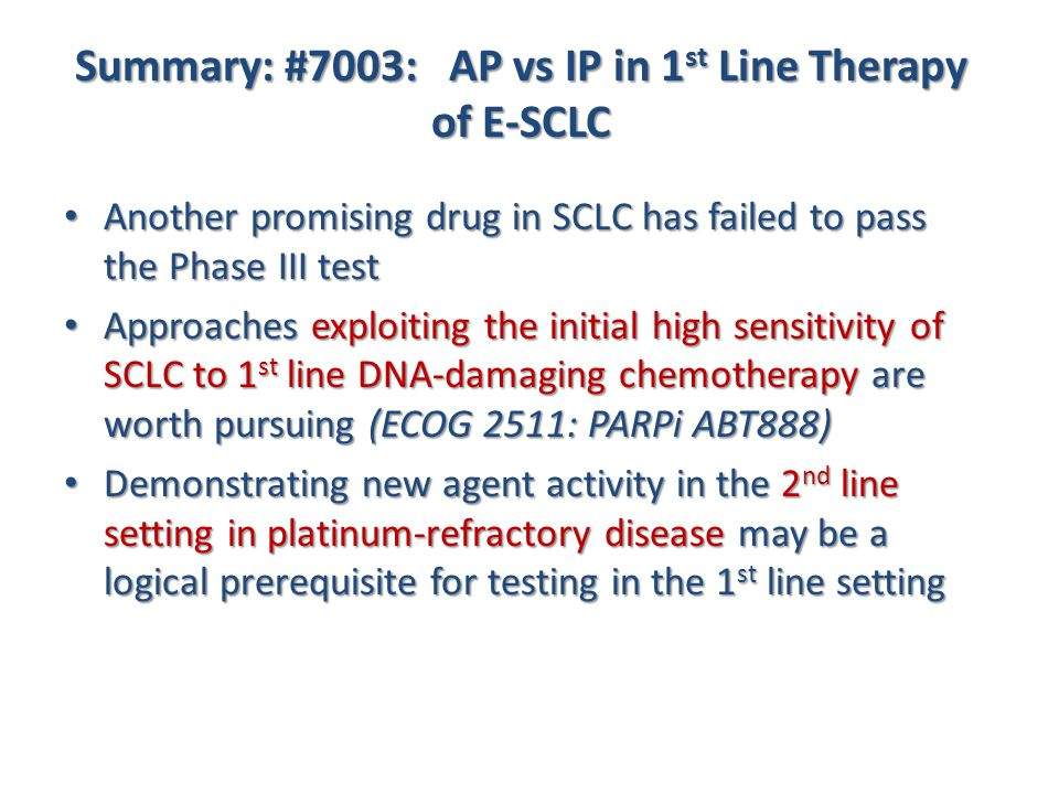 Summary: #7003: AP vs IP in 1st Line Therapy of E-SCLC