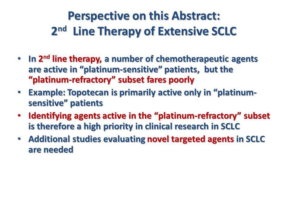 Perspective on this Abstract: 2nd Line Therapy of Extensive SCLC