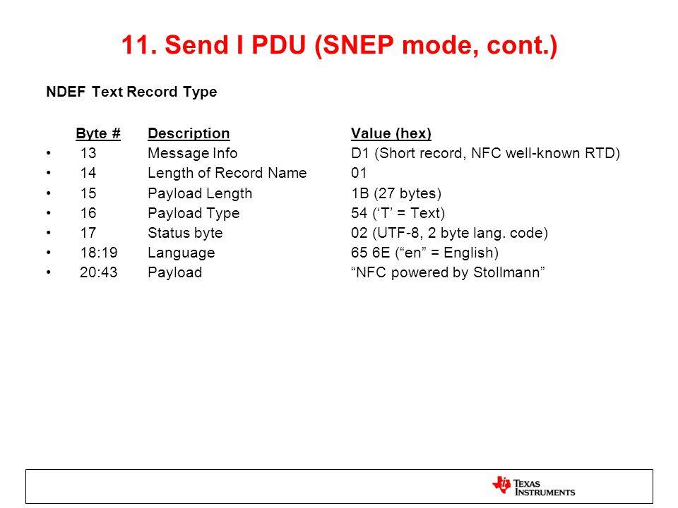 11. Send I PDU (SNEP mode, cont.)