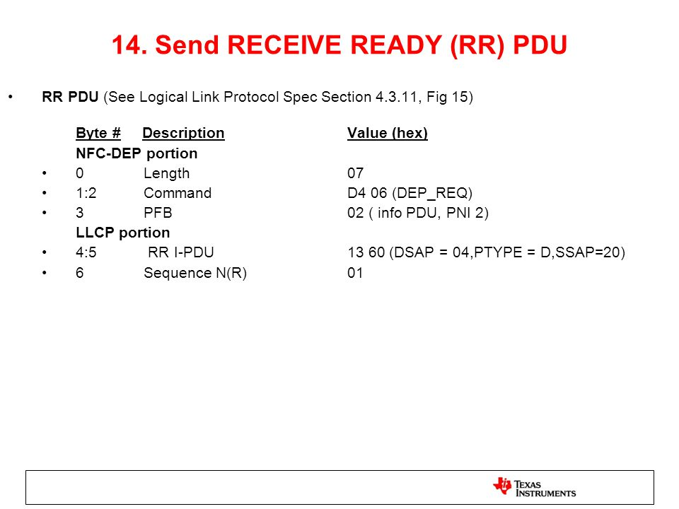 14. Send RECEIVE READY (RR) PDU