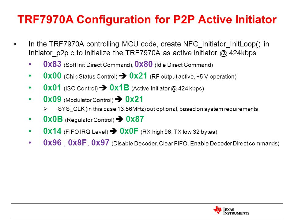 TRF7970A Configuration for P2P Active Initiator
