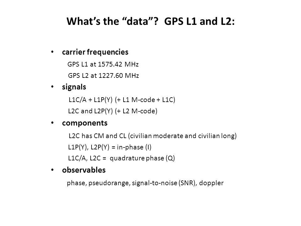 What's the data GPS L1 and L2: