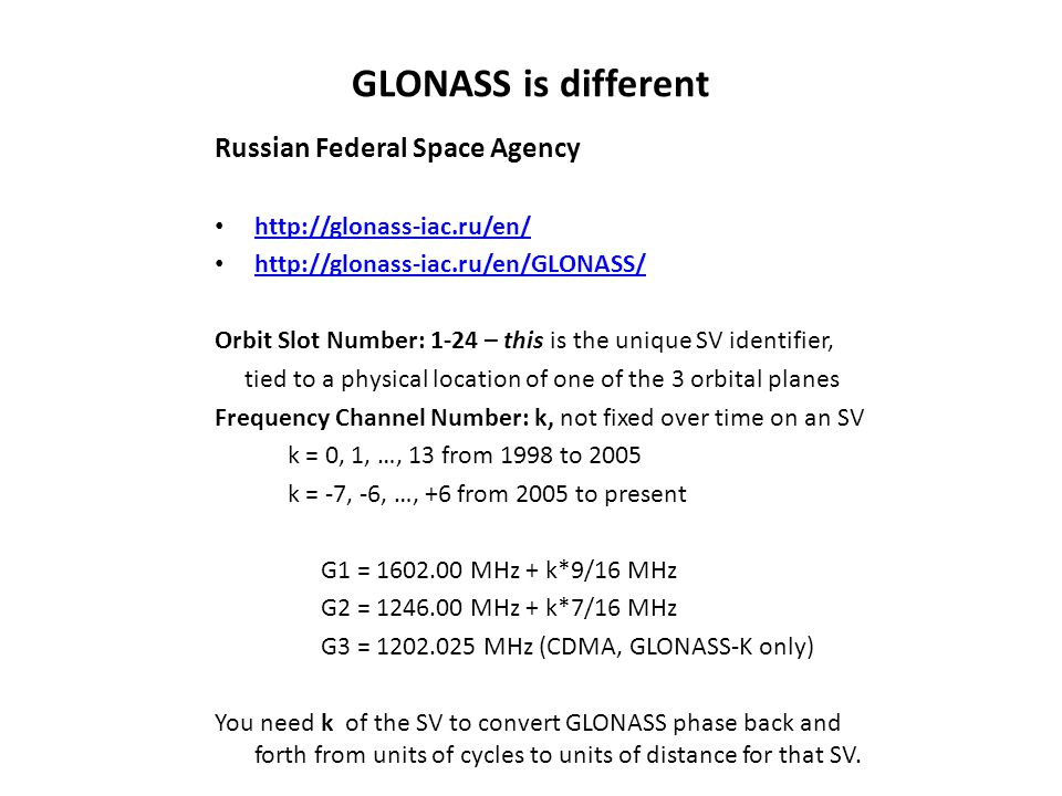 GLONASS is different Russian Federal Space Agency