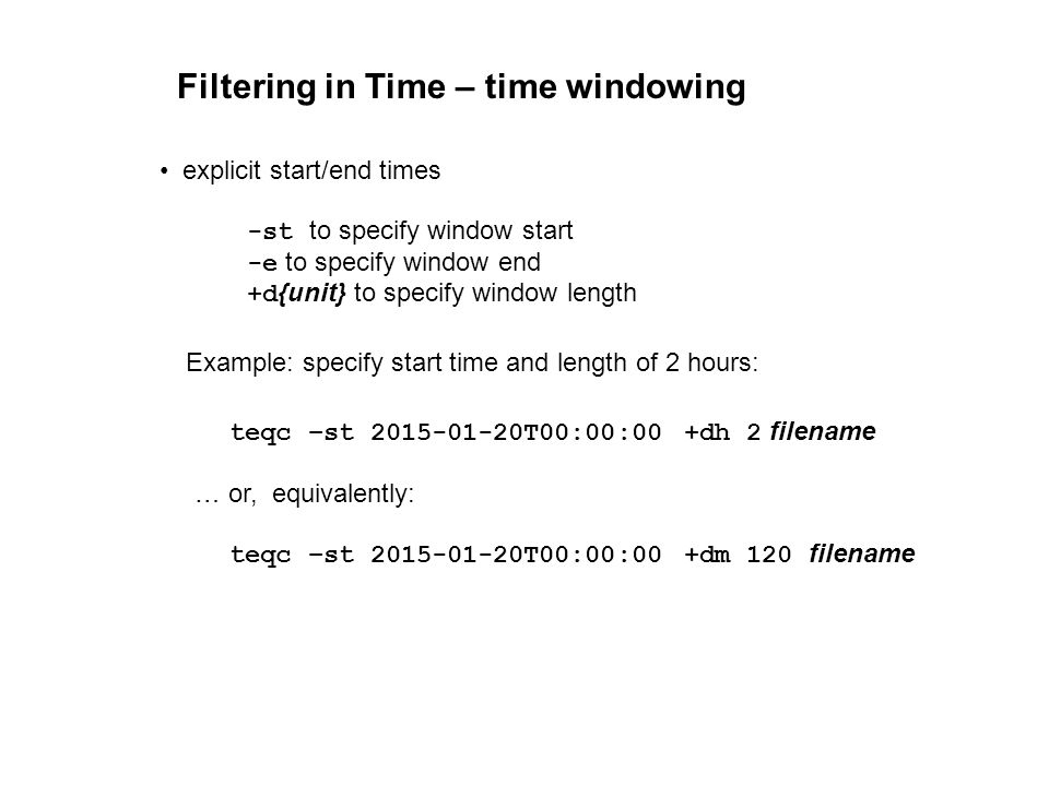 Filtering in Time – time windowing