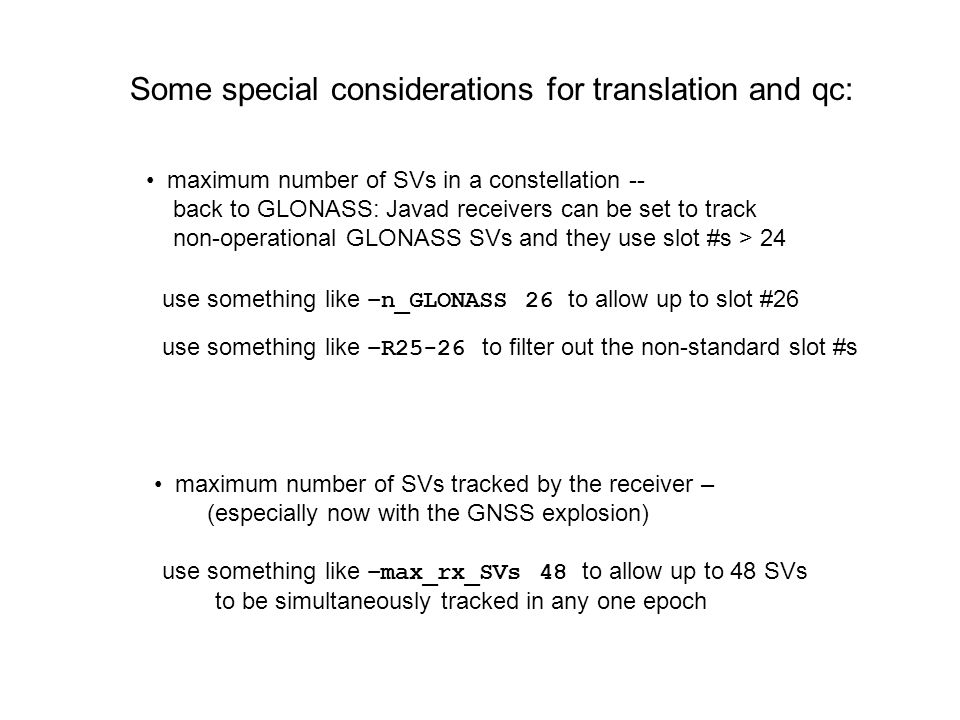 Some special considerations for translation and qc: