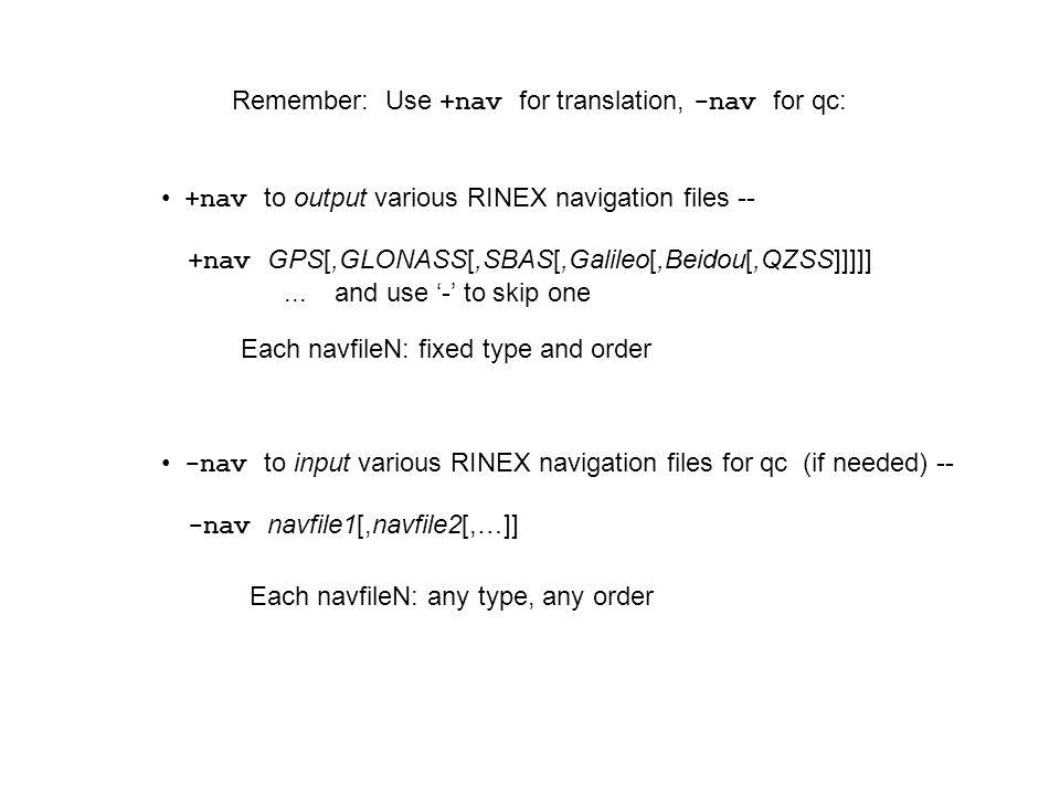 Remember: Use +nav for translation, -nav for qc: