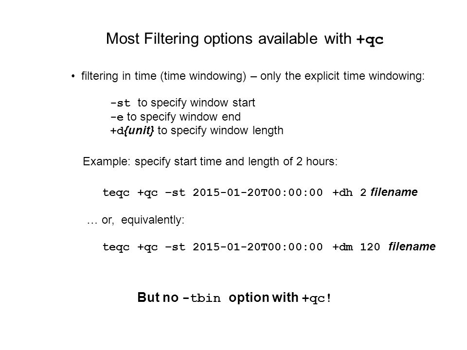 Most Filtering options available with +qc