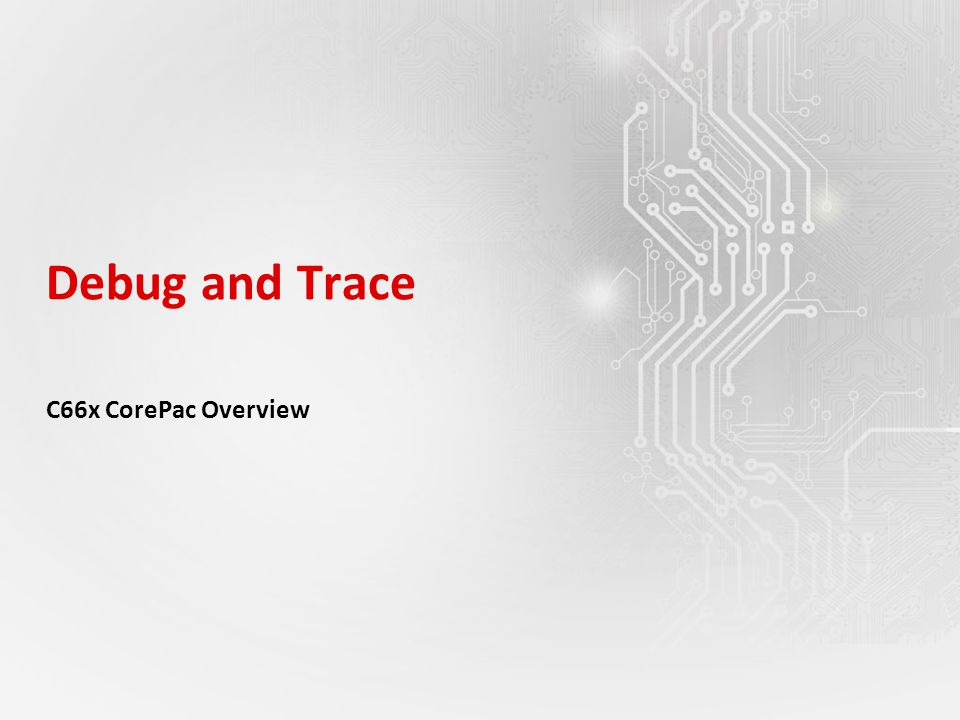 Debug and Trace C66x CorePac Overview