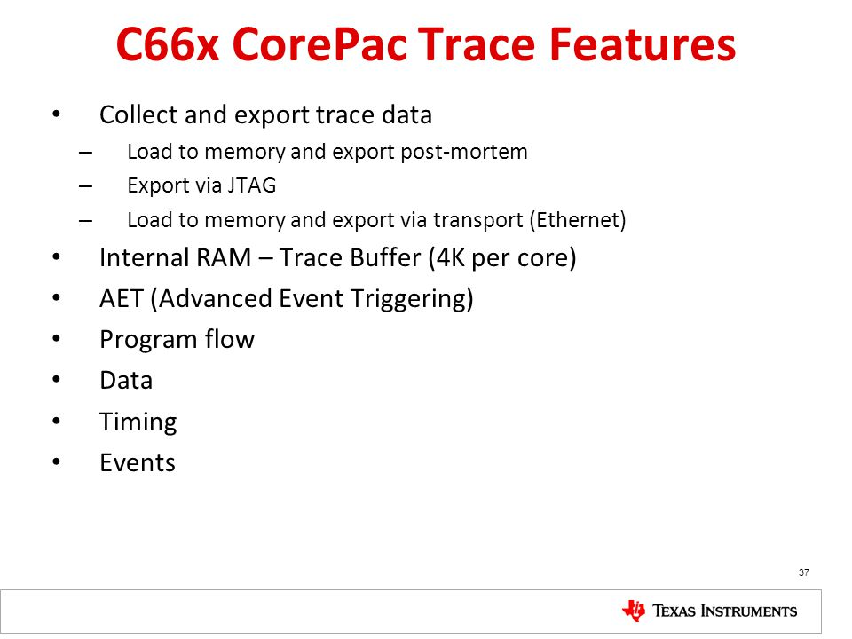 C66x CorePac Trace Features