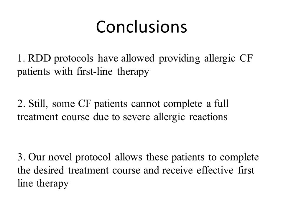 Conclusions 1. RDD protocols have allowed providing allergic CF patients with first-line therapy.