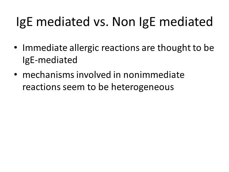 IgE mediated vs. Non IgE mediated