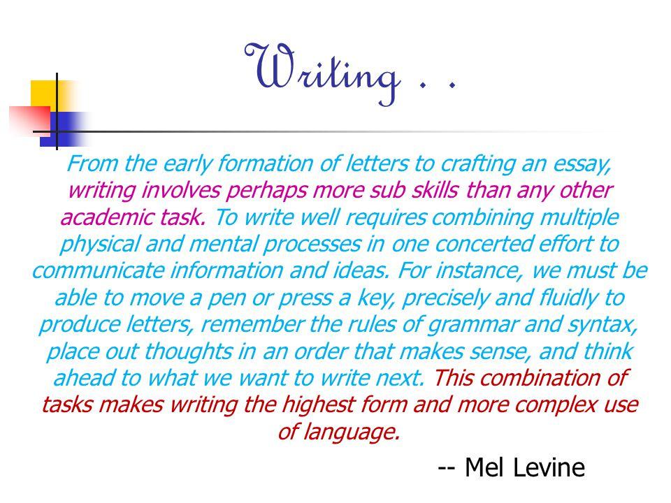 Writing . .