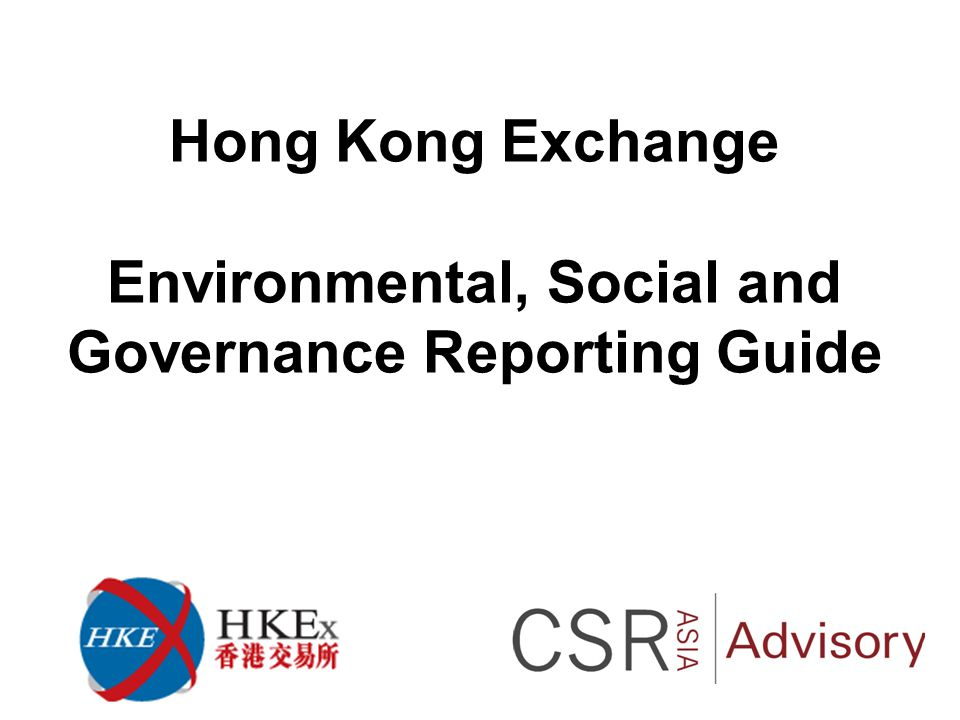 Hong Kong Exchange Environmental, Social and Governance Reporting Guide