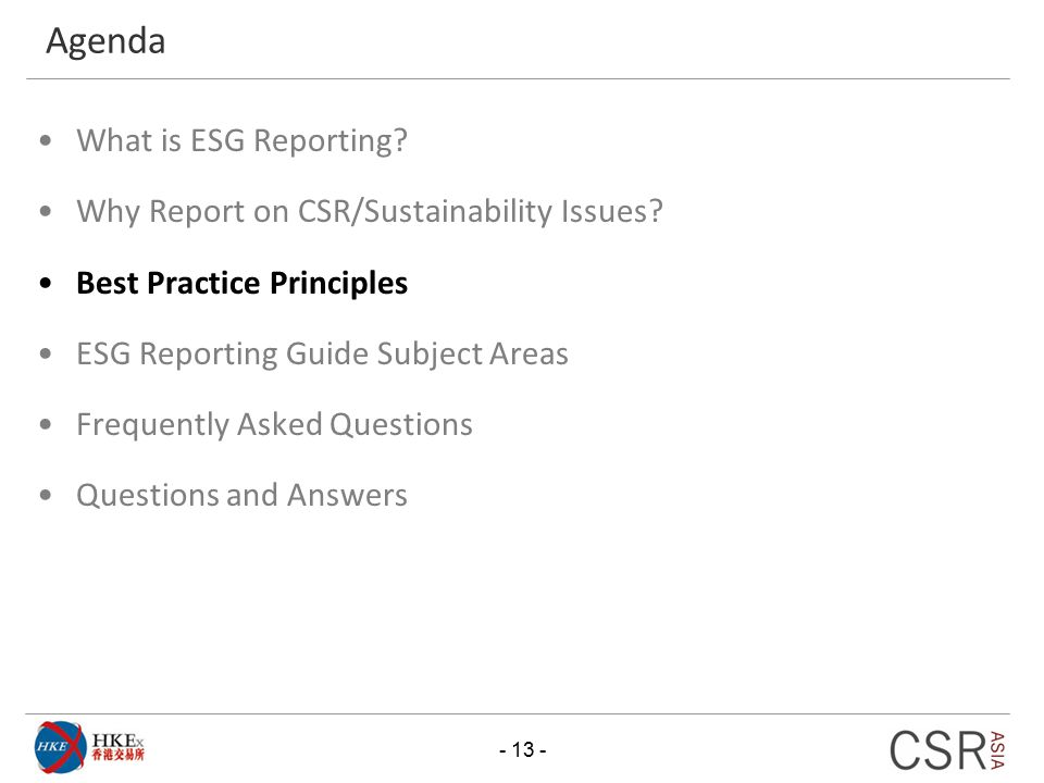 Agenda What is ESG Reporting Why Report on CSR/Sustainability Issues