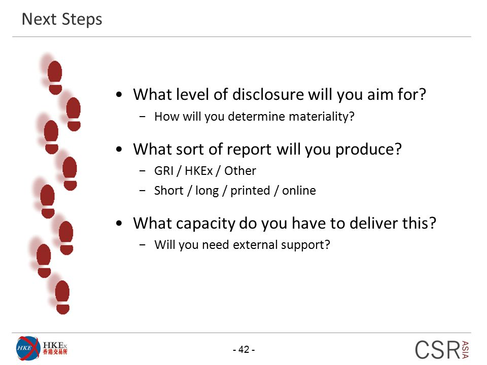 Next Steps What level of disclosure will you aim for
