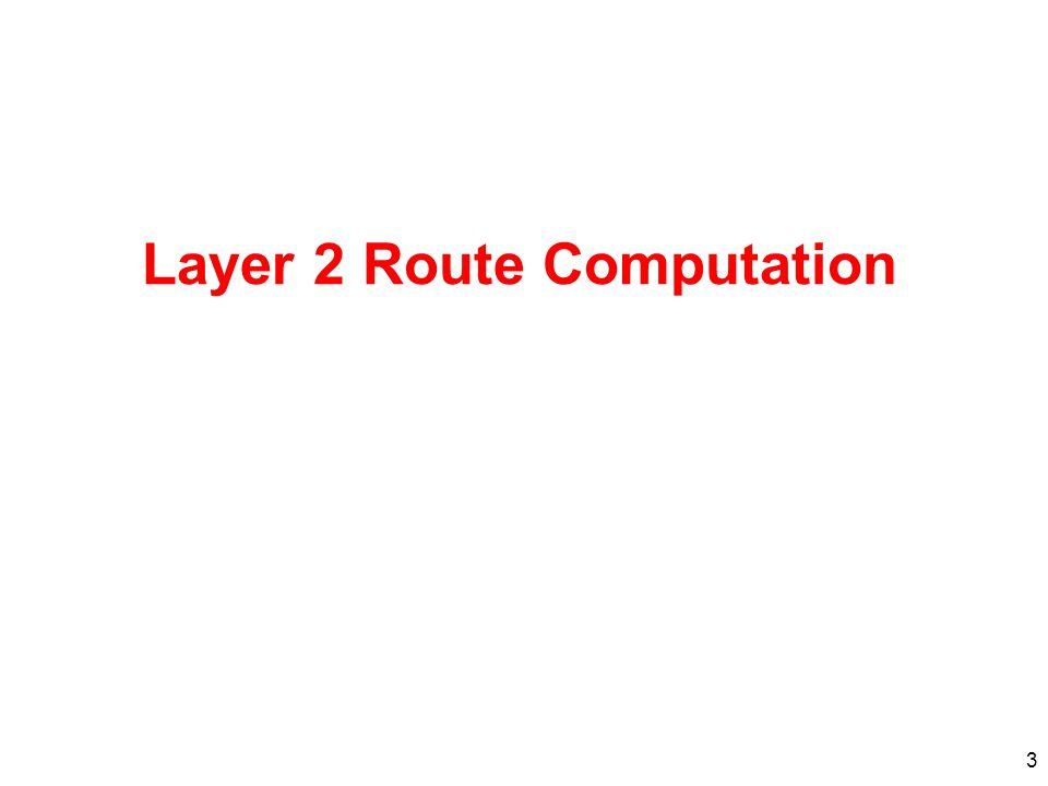 Layer 2 Route Computation