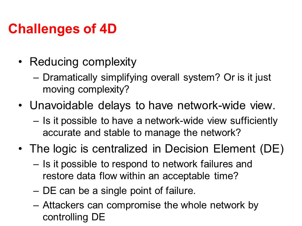 Challenges of 4D Reducing complexity